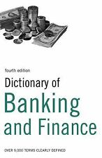 Dictionary of Banking and Finance : Over 9,000 Terms Clearly Defined by Jane...