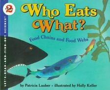 Who Eats What? Food Chains and Food Webs (Let's-Read-and-Find-Out Science, Stage
