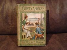 Betty Vivian By Mrs. L.T. Meade, A.L. Burt Co., NY, 1910,  Hardcover