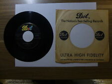 Old 45 RPM Record - Dot 45-15809 - Billy Myles - So In Need Of You / King Clowns