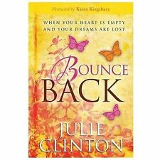Bounce Back: When Your Heart Is Empty and Your Dreams Are Lost-ExLibrary