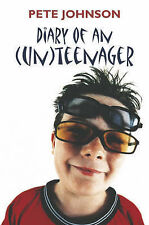 Pete Johnson Diary of an (Un)teenager Very Good Book
