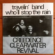 """Creedence Clearwater Revival - Travelin Band 7"""" Vinyl"""