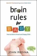 Brain Rules for Baby: How to Raise a Smart and Happy Child from Zero to Five, Me