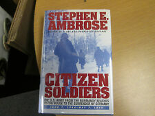 Stephen Ambrose CITIZEN SOLDIERS Autographed First Edition
