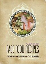 Face Food Recipes : A How-to Guide by Christopher D. Salyers (2009, Hardcover)