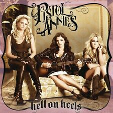 Hell On Heels - Pistol Annies (2011, CD NEU)