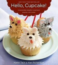 Hello, Cupcake! By Karen Tack & Alan Richardson Paperback Cookbook Cake Decor