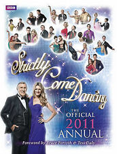 Strictly Come Dancing: The Official 2011 Annual by Ebury Publishing...