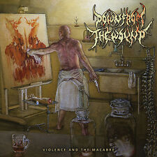 """DOWN FROM THE WOUND """"Violence and the Macabre"""" death metal CD"""