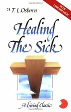 Healing the Sick: A Living Classic by T. L. Osborn, (Paperback), Harrison House