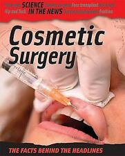 Cosmetic Surgery (Science in the News)-ExLibrary