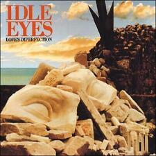 Love's Imperfection * by Idle Eyes (CD, Jul-2011, Wounded Bird)