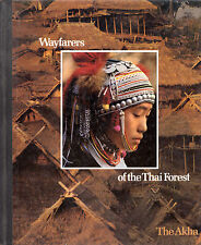 "FREDERIC V. GRUNFELD - WAYFARERS OF THE THAI FOREST :THE AKHA"" - TIME-LIFE(1982)"