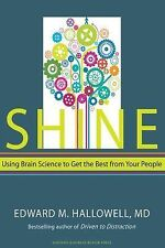 SHINE Using Brain Science to Get the Best from Your People