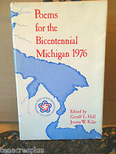 Poems for the Bicentennial Michigan 1976 Detroit~Saginaw~Flint~Kalamazoo River++