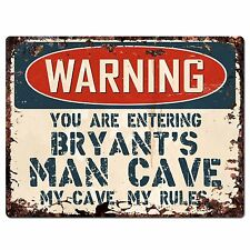 PP3523 WARNING ENTERING BRYANT'S MAN CAVE Chic Sign Home Decor Funny Gift
