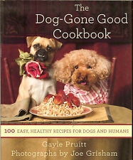The Dog-Gone Good Cookbook - 100 healthy recipes for dogs & humans, NEW PB