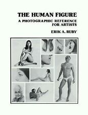 The Human Figure : A Photographic Reference for Artists by E. A. Ruby (1979,...