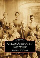 African Americans in Fort Wayne: The First 200 Years (Images of  America), Mille