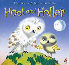 Hoot and Holler Alan Brown Very Good Book