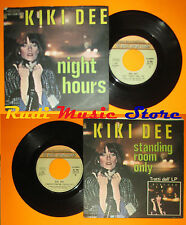 LP 45 7'' KIKI DEE Night hours Standing room only 1977 italy ROCKET cd mc dvd