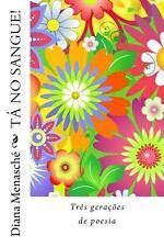 T� No Sangue! by Diana Menasch� (2010, Paperback)