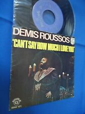 DEMIS ROUSSOS - CAN'T SAY HOW MUCH I LOVE YOU - PORTUGAL 45 SINGLE