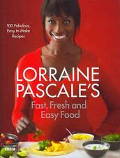 Lorraine Pascale's Fast, Fresh and Easy Food von Lorraine Pascale (2012,...