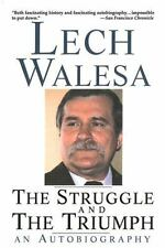 The Struggle and the Triumph: An Autobiography, Walesa, Lech