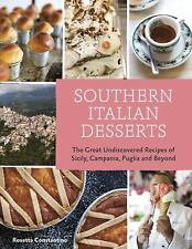 Southern Italian Desserts: Rediscovering the Sweet Traditions of Calab-ExLibrary