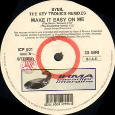 SYBIL  - Make It Easy On Me (The Key Tronics Remixes) - Irma CasaDiPrimordine