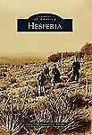"""Hesperia (Images of America), Drylie, Gary """"Old Town Griz"""", Good Book"""