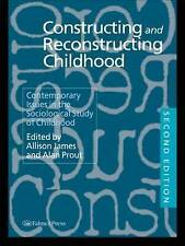 Constructing and Reconstructing Childhood: Contemporary Issues