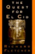 The Quest for El Cid by Richard Fletcher (1991, Paperback)
