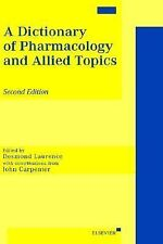A Dictionary of Pharmacology and Allied Topics (1998, Hardcover, Revised)