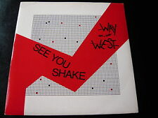 "WAY OF THE WEST...SEE YOU SHAKE...7"" 45RPM SINGLE 80'S ELECTRONIC ROCK SYNTH POP"