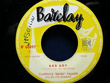 CLARENCE BAD BOY PALMER Bad boy / you took my love 60097 JUKE BOX