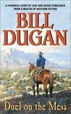 Duel on the Mesa by Bill Dugan (1993, Paperback)