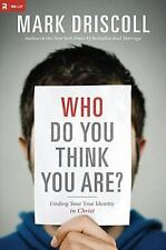 Who Do You Think You Are? : Finding Your True Identity in Chri (FREE 2DAY SHIP)
