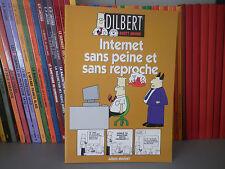 DILBERT, Internet sans peine et sans reproche - Ed Originale - BD COMME NEUF