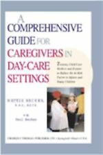 A Comprehensive Guide for Caregivers in Day-Care Settings: Training Child Care W