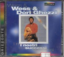 """WESS E DORI GHEZZI - RARO CD FUORI CATALOGO """" I NOSTRI SUCCESSI """""""