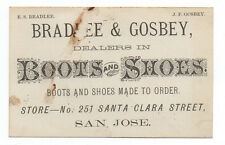 1880 Trade Card for Bradlee & Gosbey Boots and Shoes San Jose CA