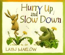 Hurry up and Slow Down by Layn Marlow (2009, Hardcover)