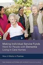 Making Individual Service Funds Work for People with Dementia Living in Care Hom