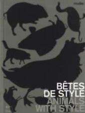Bêtes de style  Animals with Style