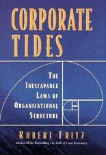 Corporate Tides: The Inescapable Laws of Organizational Structure-ExLibrary