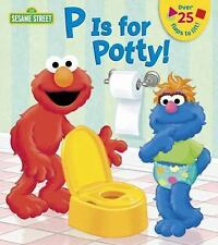 Lift-The-Flap: P Is for Potty! (Sesame Street) by Random House (2014, Board...