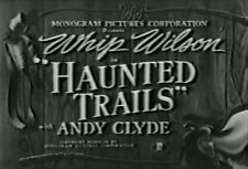 HAUNTED TRAILS (1949) DVD WHIP WILSON, ANDY CLYDE